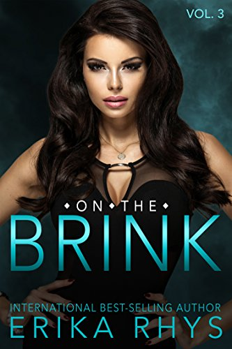 On the Brink (Volume Three in the On the Brink Series): A New Adult Love Triangle Series (English Edition)