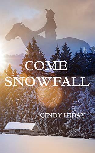 Come Snowfall (English Edition)