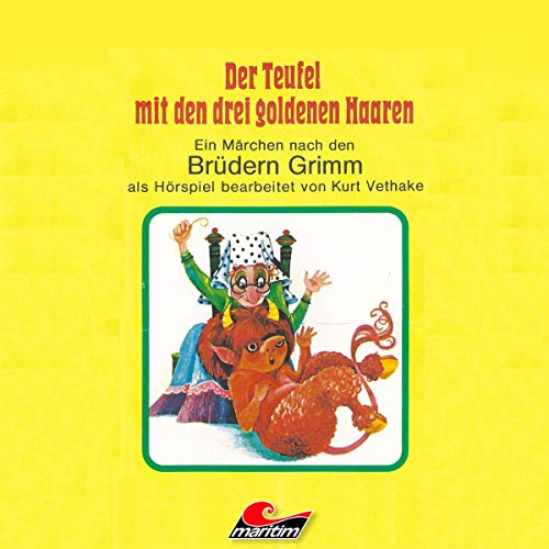 Der Teufel mit den drei goldenen Haaren                   Autor:                                                                                                                                 Brüder Grimm,                                                                                        Kurt Vethake                               Sprecher:                                                                                                                                 Michael Orth,                                                                                        Theater für Kinder                      Spieldauer: 32 Min.     1 Bewertung     Gesamt 5,0