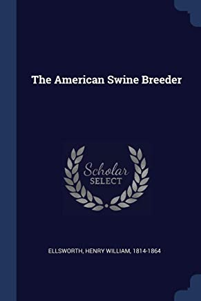 The American Swine Breeder