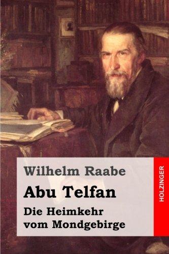 Abu Telfan: Die Heimkehr vom Mondgebirge