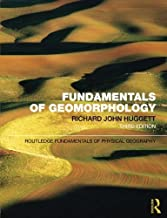 Fundamentals of Geomorphology (Routledge Fundamentals of Physical Geography) by Richard John Huggett (2011-02-11)