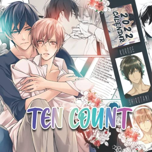 Ten Count Calendar 2022: Anime-Manga OFFICIAL Calendar 2021-2022 ,Calendar Planner 2022-2023 with High Quality Pictures for Fans Around the World!