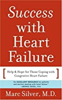 Success With Heart Failure