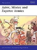 Aztec, Mixtec and Zapotec Armies (Men-at-Arms)