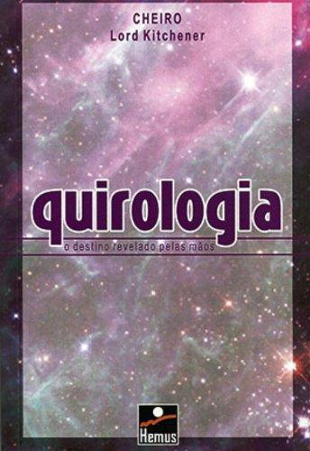 Quirologia - O Destino Revelado pelas Mãos