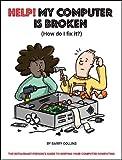Help, My Computer is Broken