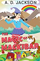 The Magic of Mackibar