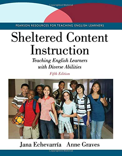 Sheltered Content Instruction Teaching English Learners With Diverse Abilities 5th Edition