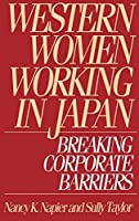 Western Women Working in Japan: Breaking Corporate Barriers