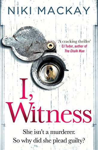 I, Witness: The gripping psychological thriller that you won't be able to put down in 2020