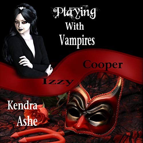 Playing with Vampires - An Izzy Cooper Novel audiobook cover art