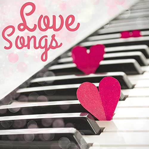 Love Songs & Soft Background Music