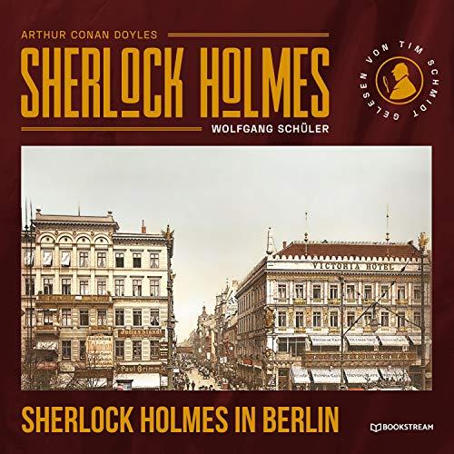 Sherlock Holmes in Berlin Titelbild