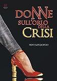 Donne sull'orlo della crisi