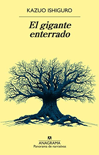 El gigante enterrado (Panorama de narrativas nº 935) eBook ...