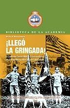 ¡ Llego la Gringada !. El Contexto Social-Militar Estadounidense en Puerto Rico y otros lugares del Caribe hasta 1919