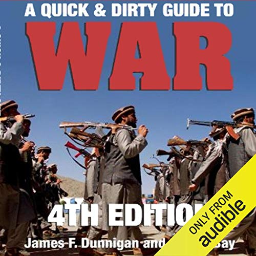 Couverture de A Quick & Dirty Guide to War
