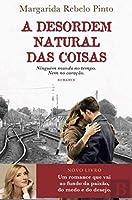 A Desordem Natural das Coisas (Portuguese Edition)