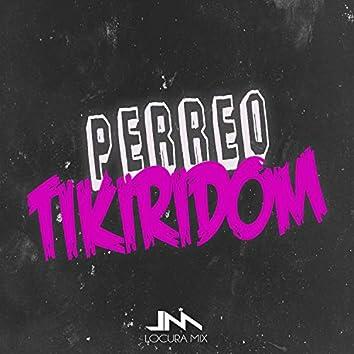 Perreo Tikiridom (Remix)