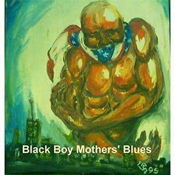 Black Boy Mothers' Blues