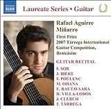 Guitar Recital: Aguirre, Rafael - Sor, F. / Ibert, F. / Poulenc, F. / Ohana, M. / Rautavaara, E. / Villa-Lobos, H. / Clerch, J. / Tarrega, F.