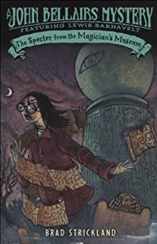 The Specter from the Magician's Museum by John Bellairs & Brad Strickland