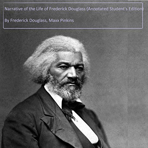Narrative of the Life of Frederick Douglass Audiobook By Frederick Douglass, Maxx Pinkins cover art