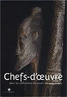 Chefs-d'oeuvre dans les collections du musee du quai Branly