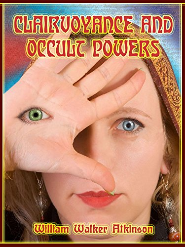 Clairvoyance and Occult Powers (Illustrated)