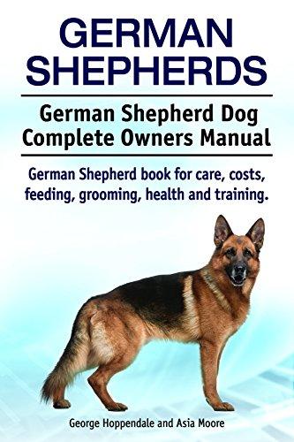 German Shepherd Dog . German Shepherd book for care, costs, feeding, grooming, health and training. German Shepherd Dog Complete Owners Manual.