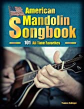 American Mandolin Songbook: 101 All Time Favorites