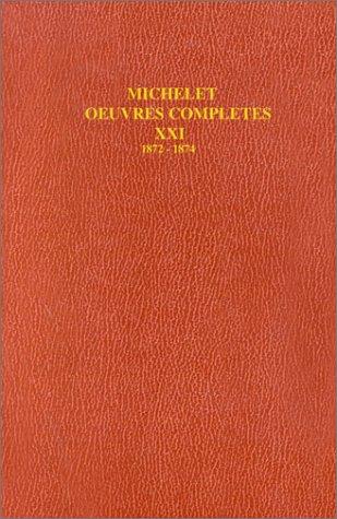 Œuvres complètes: Histoire du XIXe siècle 1872-1874 (21)
