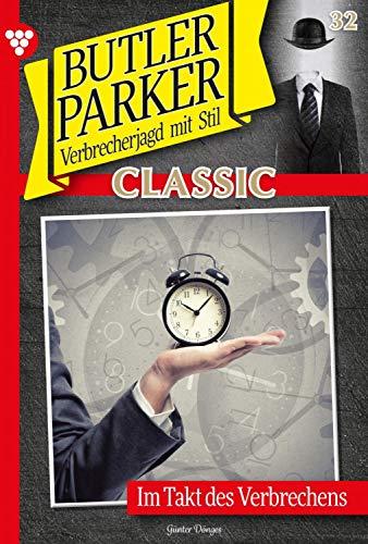 Butler Parker Classic 32 – Kriminalroman: Im Takt des Verbrechens