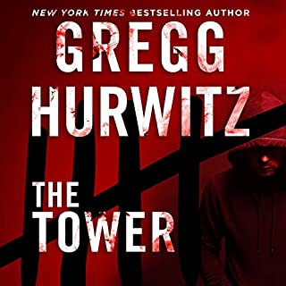 The Tower                   Written by:                                                                                                                                 Gregg Hurwitz                               Narrated by:                                                                                                                                 Scott Brick                      Length: 12 hrs and 21 mins     41 ratings     Overall 3.9