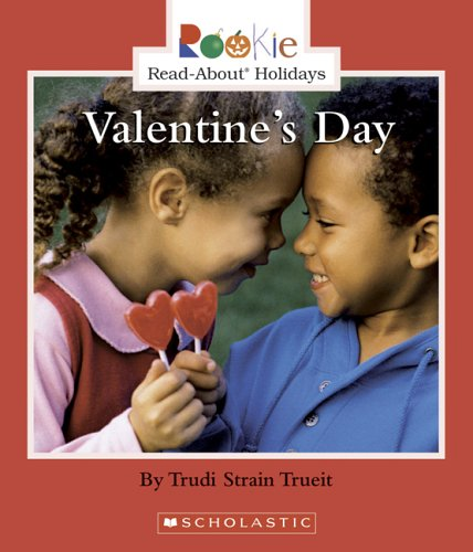 Valentine's Day (Rookie Read-About Holidays)の詳細を見る