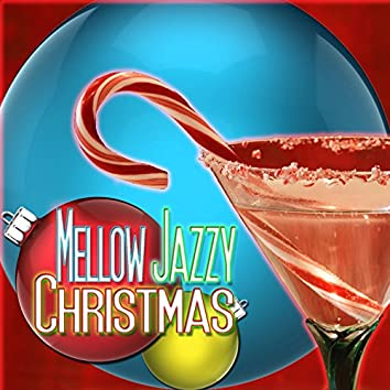 Mellow Jazzy Christmas