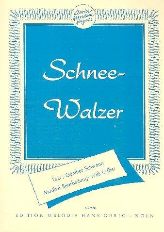 Schneewalzer: Einzelausgabe für Gesang und Klavier
