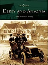 Derby and  Ansonia   (CT)   (Then & Now)