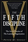 The Fifth Discipline: The Art and Practice of the Learning Organization: First edition (Century business) (English Edition)