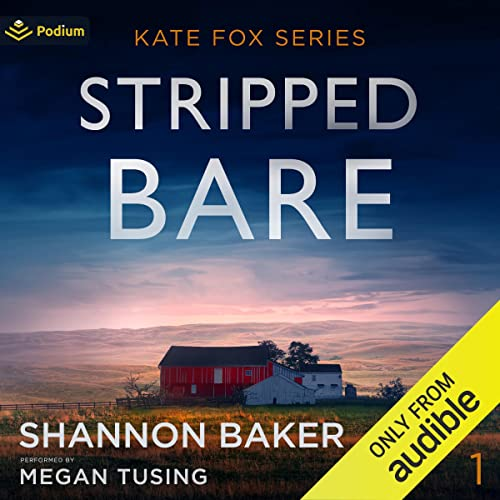 Stripped Bare: Kate Fox, Book 1
