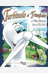 Turbinelo el Triunfador (Spanish Edition) Paperback