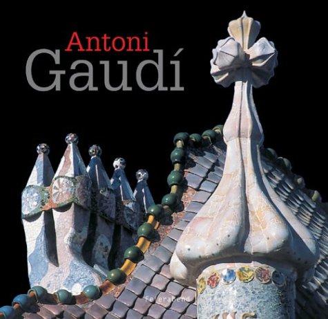 ANTONI GAUDI (Architecture)