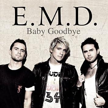 Baby Goodbye