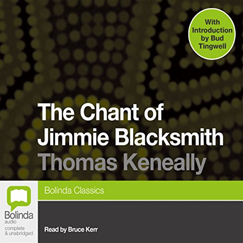 The Chant of Jimmie Blacksmith audiobook cover art