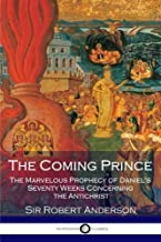 Best sir robert anderson the coming prince Reviews