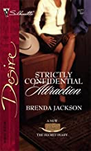 Strictly Confidential Attraction (Texas Cattlemen's Club: The Secret Diary Book 3)
