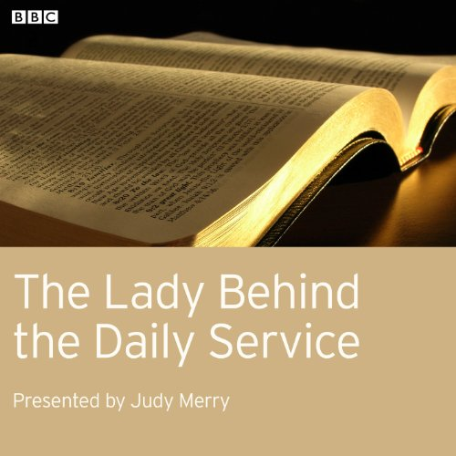 The Lady Behind the Daily Service audiobook cover art