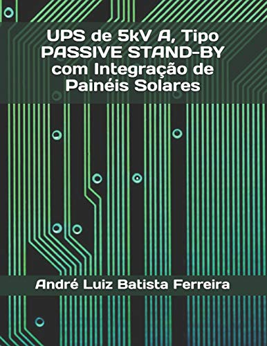 UPS de 5kV A, Tipo PASSIVE STAND-BY com Integração de Painéis Solares