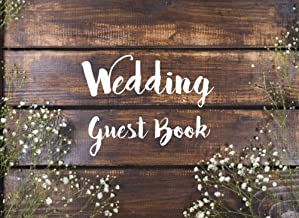 Wedding Guest Book: Light White Flower Rustic Chic Design - Guest Book For Memorail / Messages Book / Advice / Events and More - 8.25